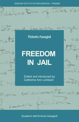 "Assagioli's book ""Freedom in Jail"""